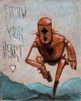 Follow Your Heart Fine Art Print