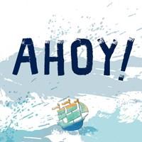 Ahoy Fine Art Print