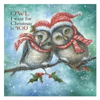 Owl I Want for Christmas is You! Fine Art Print