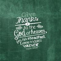 Psalm 136:26, Give Thanks (Green) Fine Art Print