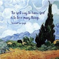 Know God - Van Gogh Quote 1 Fine Art Print