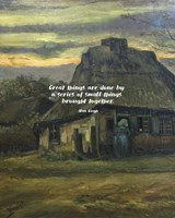 Great Things -Van Gogh Quote 6 Fine Art Print