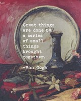 Great Things -Van Gogh Quote 5 Fine Art Print