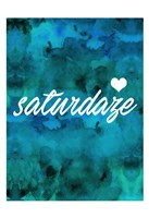 Saturdaze Fine Art Print
