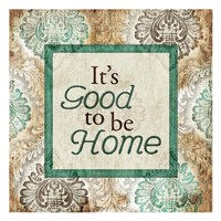 Good To Be Home Framed Print