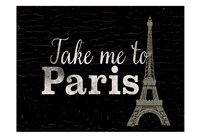 Take me to Paris Fine Art Print