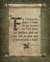 Jeremiah 29:11 For I know the Plans I have for You (Scroll) Fine Art Print