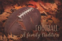 Football a Family Tradition Fine Art Print
