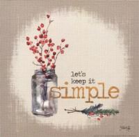 Keep It Simple Fine Art Print