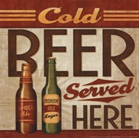 Cold Beer Served Here Fine Art Print