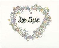 Love Heals Floral Fine Art Print