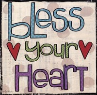 Bless Your Heart Fine Art Print