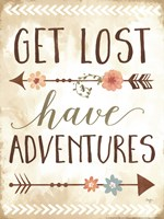 Get Lost, Have Adventures Fine Art Print