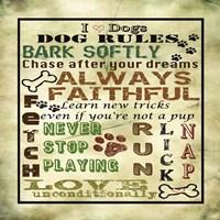 I Love Dogs - Dog Rules Fine Art Print