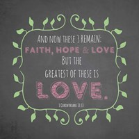 1 Corinthians 13:13 Faith, Hope and Love (Chalkboard) Fine Art Print