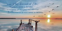 John 6:35 I am the Bread of Life (Pier) Fine Art Print