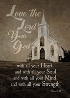 Mark 12:30 Love the Lord Your God (Church) Fine Art Print