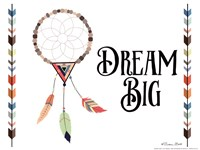 Dream Big Fine Art Print