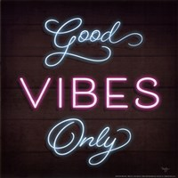 Neon Good Vibes Only Fine Art Print