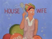 House Wife Fine Art Print