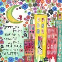 Make A Place Beautiful Fine Art Print