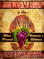 Love Is Like Wine Fine Art Print