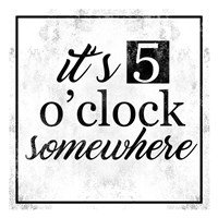 5 O Clock Fine Art Print