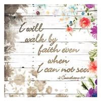Walk By Faith Fine Art Print