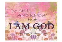 Be Still And Know Fine Art Print