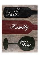 Faith Family Wine Fine Art Print