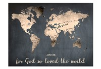 For God So Loved The World Fine Art Print