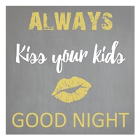 Always Kiss Good Night Fine Art Print
