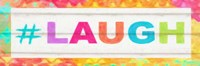 Laugh Hashtag Fine Art Print