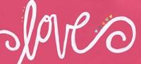 Love - Pink Fine Art Print