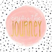Enjoy the Journey - Blush Pink Fine Art Print