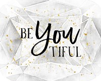 BeYoutiful Fine Art Print