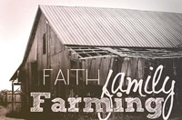 Faith, Family, Farming Fine Art Print