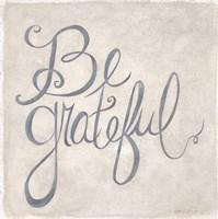 Be Grateful Fine Art Print
