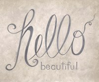 Hello Beautiful Fine Art Print