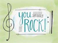 You Seriously Rock Fine Art Print