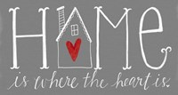 Home is Where the Heart Is Fine Art Print