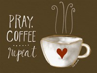 Pray, Coffee, Repeat Fine Art Print