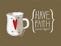 Faith and Coffee Framed Print