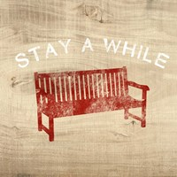 Stay a While Bench Fine Art Print