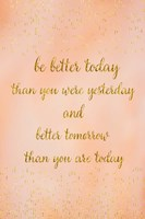 Better Today Fine Art Print