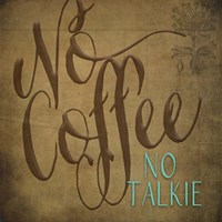 No Coffee Fine Art Print