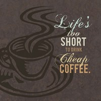Cheap Coffee Fine Art Print