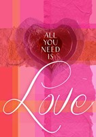 All You Need is Love Fine Art Print