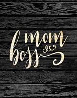 Mom Boss Fine Art Print