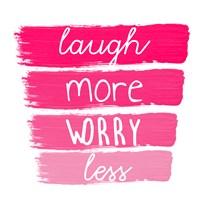 Laugh More Fine Art Print